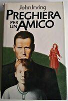PREGHIERA PER UN AMICO JOHN IRVING CDE 1990