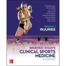 Brukner & Khan's Clinical Sports Medicine:Volume 1 Injuries by Peter Brukner,...