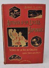 André Laurie Atour d'un Lycée Japonais Edition Hetzel  1886