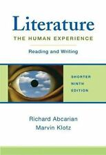 Literature: The Human Experience Shorter Edition: Reading and Writing