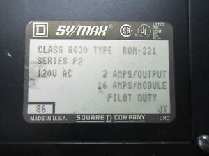(X8-6) SQUARE D SY/MAX ROM-221 SERIES F2 OUTPUT MODULE