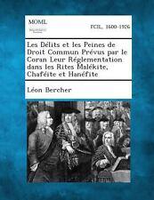 Les d�lits et les Peines de Droit Commun Pr�vus Par le Coran Leur...