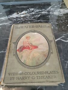 The Water Babies with 48 coloured plates Charles Kingsley Harry G Theaker 1922