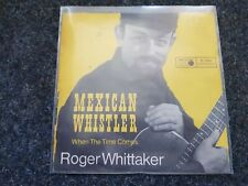 Roger Whittaker - Mexican whistler 7'' Single GERMANY FIRST PRESSING