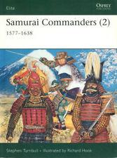 OSPREY ELITE 128 SAMURAI COMMANDERS 1577-1638 JAPAN SENGOKU PERIOD WARFARE & COM