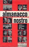 Almanacco nostro Vol. 1 1961 (Calendario del popolo) stampato 12 dicembre 1960