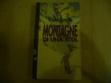 """MONTAGNE DI UNA VITA""""WALTER BONATTI-libro Brossurato BALDINI 1997"""" A1"""