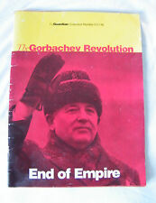 The Gorbachev Revolution - End of Empire. The Guardian Collection No.5.