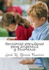Canciones Populares para Infantil y Primaria by José Gomis Fuentes (2012,...