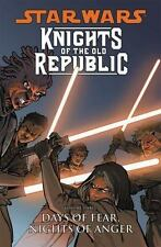 Star Wars: Knights of the Old Republic Volume 3: Days of Fear, Nights of Anger,