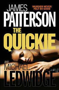 The Quickie by James Patterson, Michael Ledwidge (Paperback, 2008)