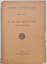 COMUCCI Le rocce della regione di Jubdo (Africa O.) 1948 (Petrografia Desio)