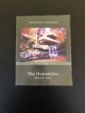 The Humanities Volume 5 Valencia College Henry M Sayre Textbook Paperback