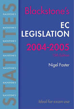 BLACKSTONE'S STATUTES: EC LEGISLATION 2004/2005., Foster, Nigel G (editor)., Use