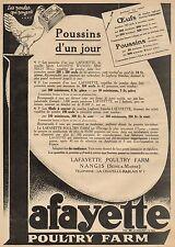 J0719 Poultry Fatm AFAYETTE - Poussins d'un jour - Pubblicità d'epoca - 1928 Ad