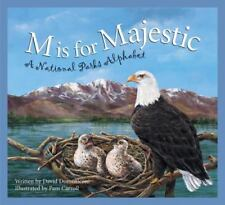 M Is for Majestic: A National Parks Alphabet by David Domeniconi c2003 VGC HC