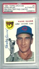 PSA Authenticated HANK SAUER #4 Topps Archives signed Auto Autograph card