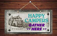 """310HS Happy Campers Gather Here 4 5""""x10"""" Aluminum Hanging Novelty Sign"""