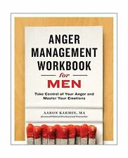 Anger Management Workbook for Men: Take Control of Your Anger a... Free Shipping