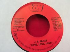 J.R. BAILEY LOVE LOVE LOVE/TOO FAR GONE TO TURN AROUND 1972 TOY VG++