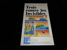 Jean-Philippe Chimot : Trois contre les invisibles