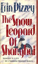 The Snow Leopard of Shanghai by Erin Pizzey (1990, Paperback)