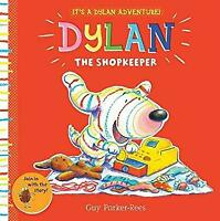 Dylan the Shopkeeper (Dylan 2) by Guy Parker-Rees-ExLibrary