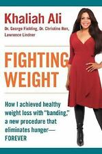 "Fighting Weight: How I Achieved Healthy Weight Loss with ""Banding"