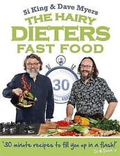 The Hairy Dieters: Fast Food (Hairy Bikers) by Si King & Dave Myers