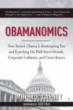 Obamanomics by Timothy P. Carney (2009, Hardcover)
