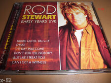 ROD STEWART cd EARLY YEARS LIVE shake CAN I GET A WITNESS bright lights big city