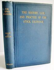 1907 1st ed THE HISTORY LAW AND PRACTICE OF THE STOCK EXCHANGE Poley Gould VG HB