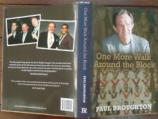 One More Walk Around the Block by Paul Broughton - 2012 - 1st Ed - Signed Copy