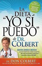 """La Dieta """"Yo Si Puedo"""" De Dr. Colbert: Nuevos avances medicos que usan su celebr"""