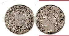 PEU COMMUNE SURTOUT EN  TTB +++  1 FRANC  CERES ARGENT 1872 PETIT  A