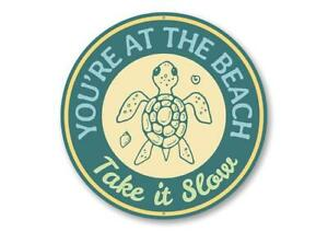 You're at The Beach, Marine Life Turtle Lover, Beach House Decor Metal Sign