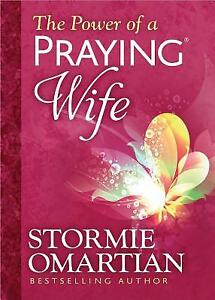 The Power of a Praying? Wife by Stormie Omartian