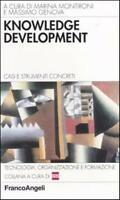 Knowledge development. Casi e strumenti concreti