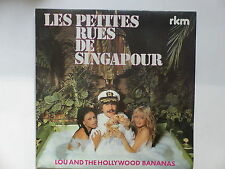 45 Tours LOU AND THE HOLLYWOOD BANANAS Les petites rues de Singapour 761607