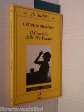 IL CROCEVIA DELLE TRE VEDOVE Georges Simenon Adelphi 1996 libro romanzo giallo