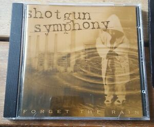 SHOTGUN SYMPHONY-Forget the Rain CD