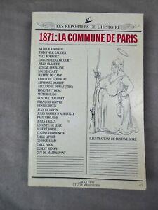 Les reporters de l'histoire: 1871. LA COMMUNE DE PARIS.