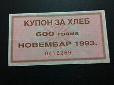 YUGOSLAVIA- SERBIA- COUPON FOR BREAD- NOVEMBER 1993- 600 GRAMS !!!