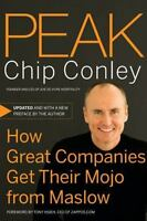 Peak Chip Conley How Great Companies Get Their Mojo From Maslow