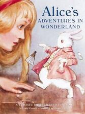 Alice's Adventures in Wonderland -A Classic Illustrated Edition-ExLibrary