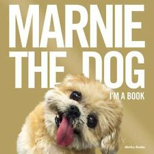 MARNIE THE DOG: I'M A BOOK* 144 Pages SHIRLEY BRAHA Hardcover PHOTO BOOK New!