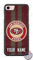 San Francisco 49ers NFL Phone Case Cover with Name For iPhone Samsung Google etc
