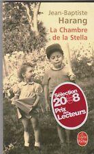 Jean-Baptiste Harang - La chambre de Stella - Prix Livre Inter 2006 - 8/04