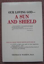 Our Loving God - A Sun and Shield ~ Thomas B. Warren ~ CHURCH OF CHRIST ~ VG+