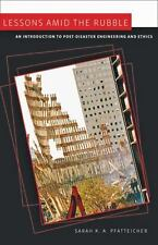Lessons amid the Rubble: An Introduction to Post-Disaster Engineering and Ethics